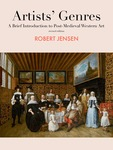 Artists' Genres: A Brief Introduction to Post-Medieval Western Art by Robert Jensen