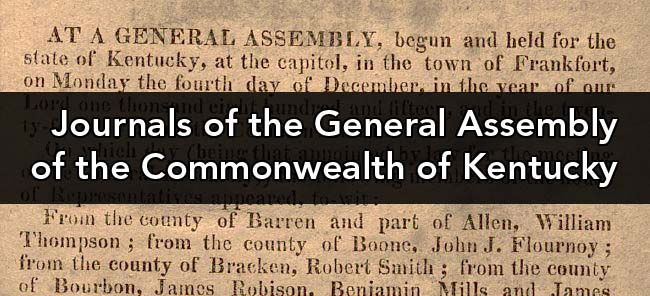 Journals of the General Assembly of the Commonwealth of Kentucky