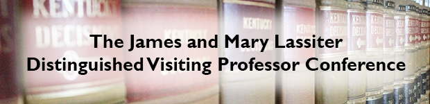 James and Mary Lassiter Distinguished Visiting Professor Conference