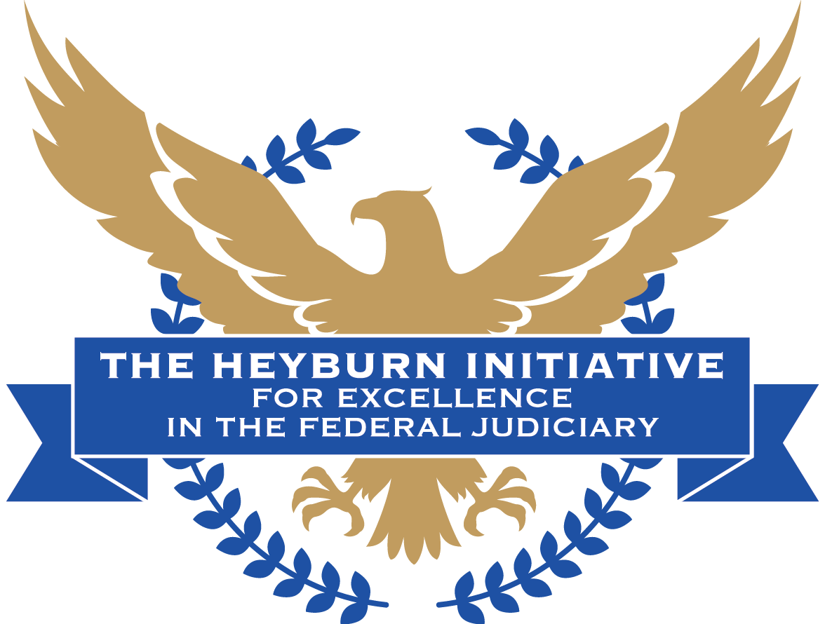 The John G. Heyburn II Initiative for Excellence in the Federal Judiciary