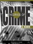Theories of Crime : A Reader by Claire M. Renzetti, Daniel J. Curran, and Patrick J. Carr