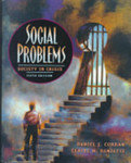 Social Problems: Society in Crisis by Daniel J. Curran and Claire M. Renzetti