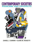 Contemporary Societies: Problems And Prospects by Daniel J. Curran and Claire M. Renzetti