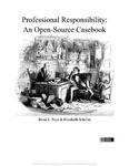 Professional Responsibility: An Open-Source Casebook by Brian L. Frye and Elizabeth Schiller