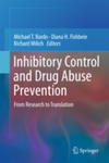 Inhibitory Control and Drug Abuse Prevention: From Research to Translation