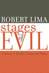 Stages of Evil: Occultism in Western Theater and Drama by Robert Lima