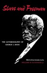 Slave And Freeman: The Autobiography of George L. Knox