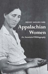 Appalachian Women: An Annotated Bibliography