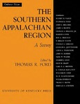 The Southern Appalachian Region: A Survey by Thomas R. Ford