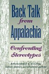Back Talk from Appalachia: Confronting Stereotypes by Dwight B. Billings, Gurney Norman, and Katherine Ledford