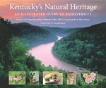Kentucky's Natural Heritage: An Illustrated Guide to Biodiversity by Greg Abernathy, Deborah White, Ellis L. Laudermilk, and Marc Evans