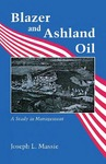 Blazer and Ashland Oil: A Study in Management by Joseph L. Massie