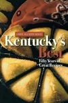 Kentucky's Best: Fifty Years of Great Recipes by Linda Allison-Lewis