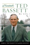"Keeneland's Ted Bassett: My Life by James E. ""Ted"" Bassett III and Bill Mooney"