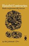 Hateful Contraries: Studies in Literature and Criticism by W. K. Wimsatt