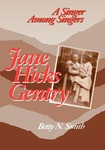 Jane Hicks Gentry: A Singer Among Singers