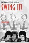 Swing It! The Andrews Sisters Story