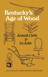 Kentucky's Age of Wood