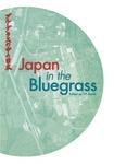 Japan in the Bluegrass by P. P. Karan