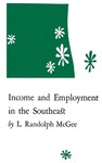 Income and Employment in the Southeast by L. Randolph McGee