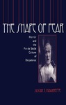 The Shape of Fear: Horror and the Fin de Siècle Culture of Decadence