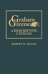 Graham Greene: A Descriptive Catalog