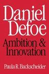 Daniel Defoe: Ambition and Innovation