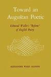 Toward an Augustan Poetic: Edmund Waller's