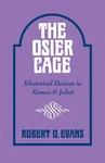 The Osier Cage: Rhetorical Devices in Romeo and Juliet