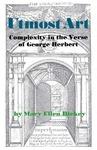 Utmost Art: Complexity in the Verse of George Herbert