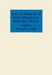 Index and Finding List of Serials Published in the British Isles, 1789–1832