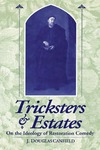 Tricksters and Estates: On the Ideology of Restoration Comedy