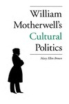 William Motherwell's Cultural Politics