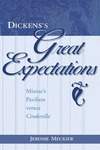 Dickens's <i>Great Expectations:</i> Misnar's Pavilion versus Cinderella