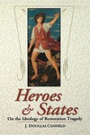 Heroes and States: On the Ideology of Restoration Tragedy