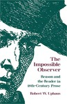 The Impossible Observer: Reason and the Reader in Eighteenth-Century Prose
