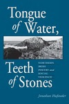 Tongue of Water, Teeth of Stones: Northern Irish Poetry and Social Violence by Jonathan Hufstader