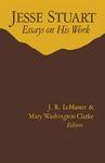 Jesse Stuart: Essays on His Work