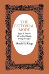 The Pictorial Mode: Space and Time in the Art of Bryant, Irving, and Cooper
