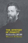 The Mystery of Iniquity: Melville as Poet, 1857–1891