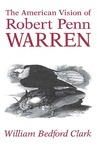 The American Vision of Robert Penn Warren