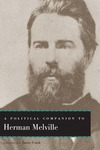A Political Companion to Herman Melville by Jason Frank