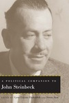 A Political Companion to John Steinbeck by Cyrus Ernesto Zirakzadeh and Simon Stow
