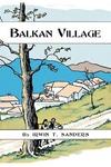 Balkan Village by Irwin T. Sanders