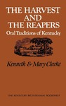 The Harvest and the Reapers: Oral Traditions of Kentucky