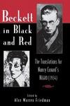Beckett in Black and Red: The Translations for Nancy Cunard's <em>Negro</em> by Alan Warren Friedman