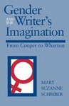 Gender and the Writer's Imagination: From Cooper to Wharton