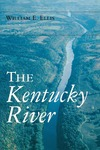 The Kentucky River by William E. Ellis