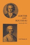 Goethe and Rousseau: Resonances of the Mind by Carl Hammer Jr.