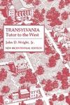 Transylvania: Tutor to the West